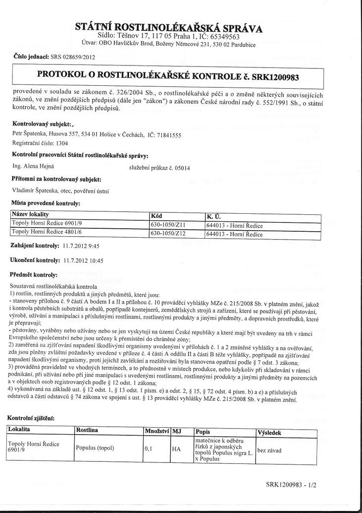 Protokoly o rostlinolékařské kontrole sadby z obou našich matečnic z července 2012